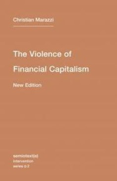 The Violence of Financial Capitalism | The MIT Press | money money money | Scoop.it