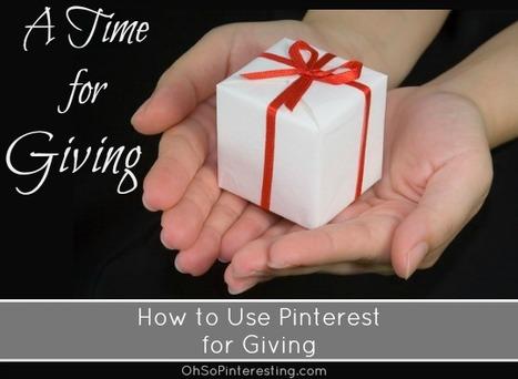 Pinterest Ideas for Giving | Oh So Pinteresting | Pinterest | Scoop.it