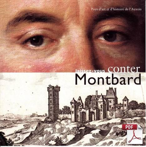 Laissez-vous conter Montbard | Revue de Web par ClC | Scoop.it
