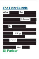 The Filter Bubble: What the Internet Is Hiding from You | digitalassetman | Scoop.it