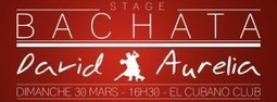Toulouse : Stage Bachata David & Aurelia | El Cubano Restaurant Bar Musical | Scoop.it