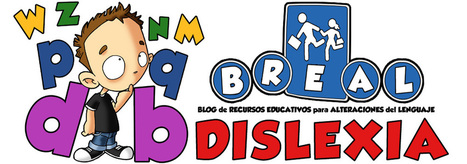 BREAL-Dislexia - Blog de recursos educativos para alteraciones del lenguaje | gabriela | Scoop.it