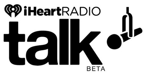 iHeartRadio brings talk online | Radio 2.0 (En & Fr) | Scoop.it