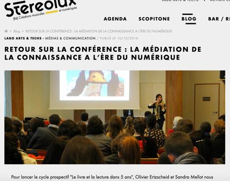 Médiation de la connaissance à l'ère du numérique : la vidéo | Veille professionnelle des Bibliothèques-Médiathèques de Metz | Scoop.it