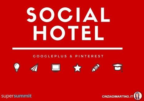 Digital Marketing Turistico: gli Hotel su Pinterest | Woman in Web | Scoop.it