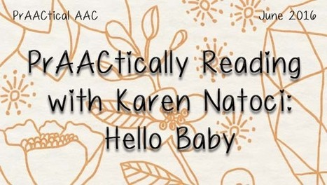 PrAACtically Reading with Karen Natoci: Hello Baby | AAC: Augmentative and Alternative Communication | Scoop.it
