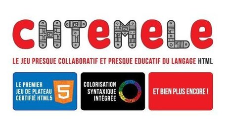 cHTeMeLe : jeu éducatif pour apprendre le HTML5 | Time to Learn | Scoop.it
