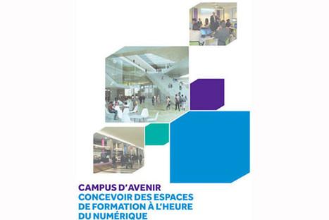 Campus d'avenir : un guide pour concevoir des espaces de formation à l'heure du numérique - sup-numerique.gouv.fr | Web2.0 et langues | Scoop.it