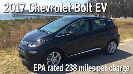 Can the 2017 Chevy Bolt EV really go 200-plus miles with no recharge? We try it | Sustainability Science | Scoop.it