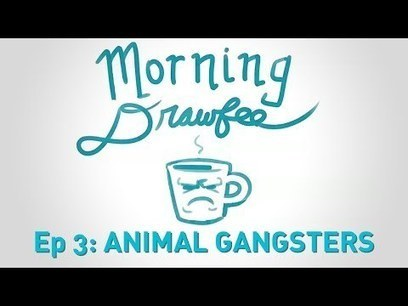 Animal Gangsters - MORNING DRAWFEE | Work from Home | Scoop.it