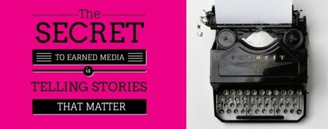 6 Brand Stories The Media Wants That You're Probably Not Telling | business storytelling | Scoop.it