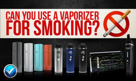 Can You Use A Vaporizer For Smoking?   E Cig - Electronic Cigarette News   Scoop.it