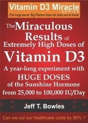 The Miraculous Results Of Extremely High Doses Of Vitamin D3 - The Tanning Blog | Tanningnews | Scoop.it