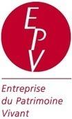 LABEL Entreprise du Patrimoine Vivant | INNOV+ | Scoop.it