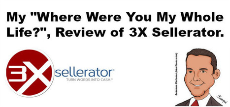 "My ""Where Were You My Whole Life"" Review of 3X Sellerator - @RandyHilarski 