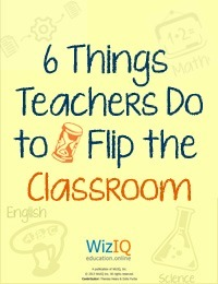 6 Things Teachers Do to Flip the Classroom | High tech and art in the school. | Scoop.it