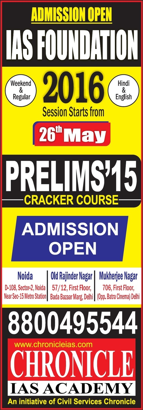 IAS FOUNDATION 2016 & PRELIMS 2015 CRACKER COURSE - Session Starts on 26th May -  By Chronicle IAS Academy. | Chronicle IAS Academy | Scoop.it