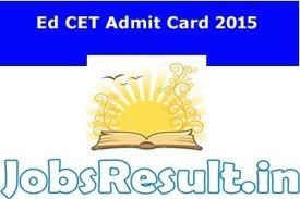 AP Ed CET Admit Card 2015 | AP B.Ed. Entrance Test Hall Ticket | JobsResult.in | Scoop.it