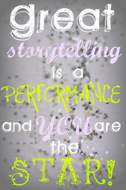 Expert Advice: Great Storytelling is a Performance - Beautiful Books | Writing for Emotional Impact | Scoop.it