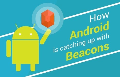 How Android is Catching up with Beacons   Technology and innovation in tourism   Scoop.it
