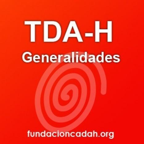 Qué es el TDAH » TDA-H o Trastorno por Déficit de Atención e hiperactividad | TDAH | Scoop.it