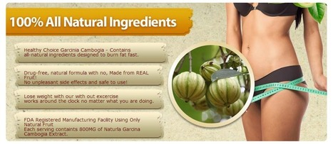Healthy Choice Garcinia Cambogia Review – Now Burn Body Fat Quickly! | cosog aqvoui | Scoop.it
