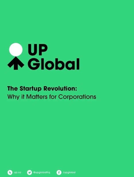 The Startup Revolution: Why It Matters for Corporations | Startup Weekend | Angel Investing | Scoop.it