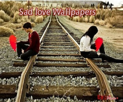 Sad Love Wallpapers | Sad Love Wallpapers Free Download | Lovers Points | longwallpapers | Scoop.it