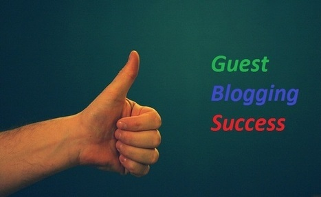 31 Step to Successful Guest Blogging | Guest Crew Blog | guestcrew | Scoop.it