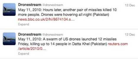 A Twitter Feed That Follows Every U.S. Drone Attack | Rise of the Drones | Scoop.it