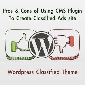 Pros & Cons of Using CMS Plugin To Create Classsified Ad Site | Online Classifieds | Scoop.it