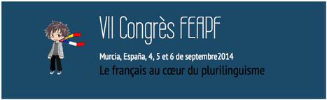 Federation Espagnole D'Associations de Professeurs de Français | VII Congrès | Evènements FLE - professeurs de FLE | Scoop.it