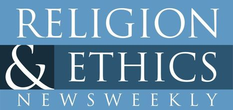 Religion & Ethics NewsWeekly listings – April 18 | THINKING PRESBYTERIAN | Scoop.it