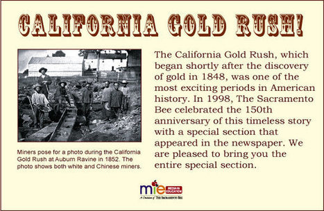 Sacramento Bee MIE -- California Gold Rush | Gold Rush | Scoop.it