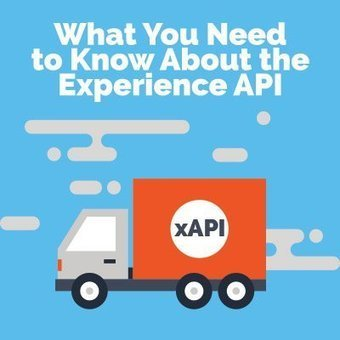 The Experience API (xAPI): What You Need To Know | Learning & Mind & Brain | Scoop.it