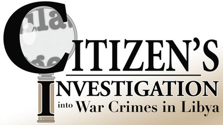 The Libyan Civil War: Critical Views: Citizen's Investigation Into War Crimes in Libya {Masterlist} | Saif al Islam | Scoop.it