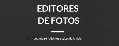 5 aplicaciones para editar fotos en pocos segundos | Educacion, ecologia y TIC | Scoop.it