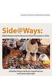 New book: Side@Ways: Mobile Margins and the Dynamics of Communication in Africa | Mobile media | Scoop.it