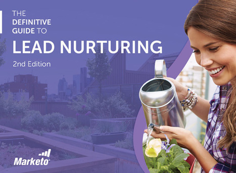 The Definitive Guide To Lead Nurturing | Ask Pro-Active Marketing | Scoop.it