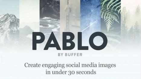 Pablo: Dieses Tool erstellt ansprechende Social Media-Bilder in 30 Sekunden | Social Media Superstar | Scoop.it