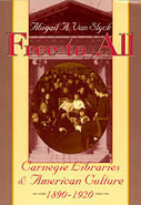 Free to All : CARNEGIE LIBRARIES & AMERICAN CULTURE   Choses à lire   Scoop.it