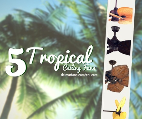 Island Inspired Ceiling Fans | Ceiling Fans | Scoop.it