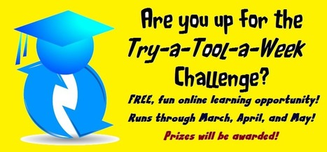 Announcing the Try-a-Tool-a-Week Challenge! | Edtech PK-12 | Scoop.it