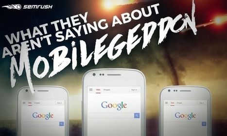 What They Aren't Saying About Mobilegeddon | Business in a Social Media World | Scoop.it