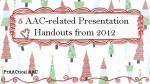 5 AAC-related Presentation Handouts from 2012 | AAC: Augmentative and Alternative Communication | Scoop.it