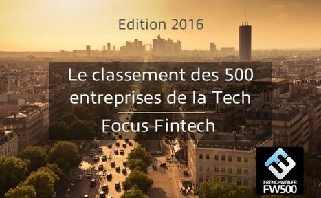 [FW 500] Le Top 30 des Fintech françaises | Innovation - New business | Scoop.it