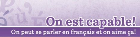 French As A Second Language: On est capable!   The French Classroom   Scoop.it