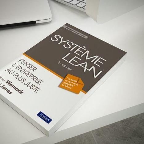 Le Système Lean (Lean Thinking) était publié il y a vingt ans ! | Agilité tout terrain | Scoop.it