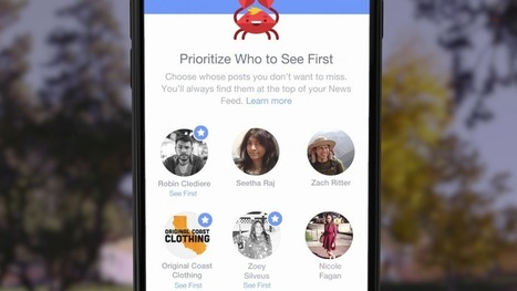 Facebook's latest News Feed change lets you pick who you see first | All Facebook | Scoop.it