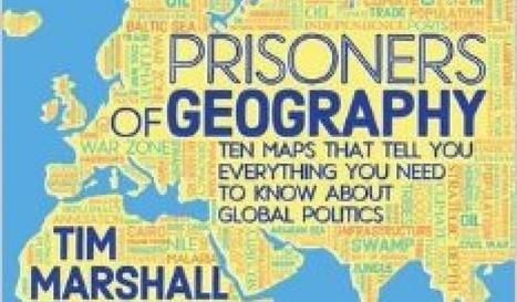 10 Maps That Tell Everything You Need to Know About Global Politics | BAHS AP Human Geography | Scoop.it